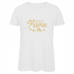 """t-shirt """"je suis une mamie..."""